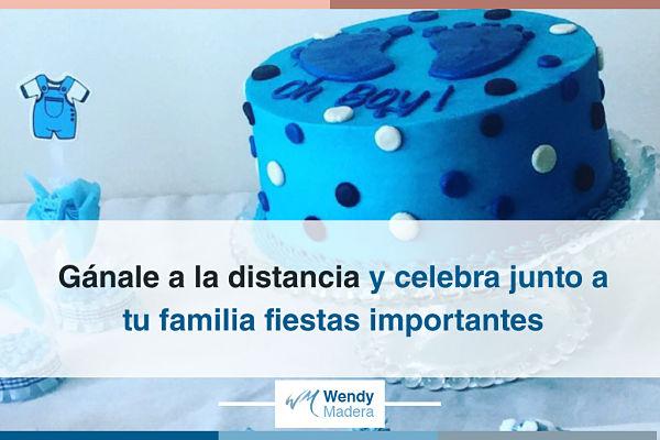 Gánale a la distancia y celebra junto a tu familia fiestas importantes