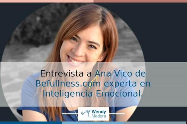 Entrevista a Ana Vico experta en inteligencia emocional