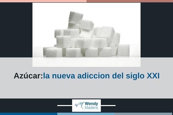 Azúcar: la nueva adicción del siglo XXI
