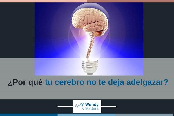 ¿Por qué tu cerebro no te deja adelgazar?