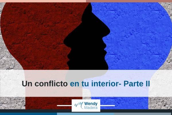Un conflicto en tu interior-Parte II